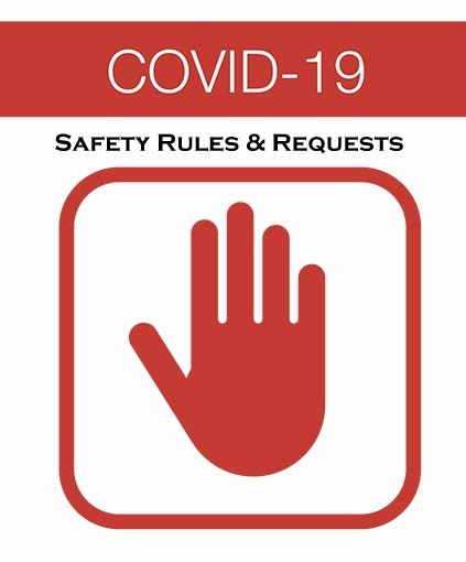Covid-19 Safety Rules & Requests